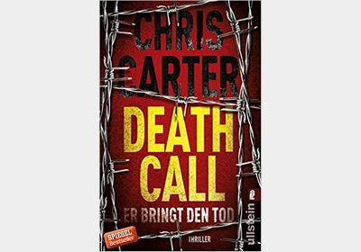 Chris Carter – Death Call – Er bringt den Tod
