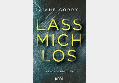 Jane Corry – Lass mich los